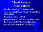visual analysis disadvantages