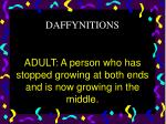 adult a person who has stopped growing at both ends and is now growing in the middle