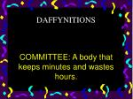 committee a body that keeps minutes and wastes hours