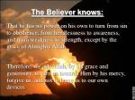 the believer knows