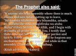the prophet also said