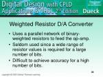 weighted resistor d a converter