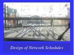 design of network schedules1