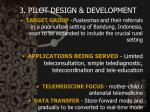 3 pilot design development