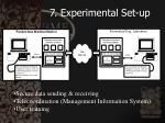 7 experimental set up