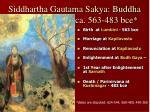 siddhartha gautama sakya buddha ca 563 483 bce1