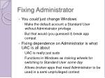fixing administrator