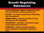 growth regulating substances