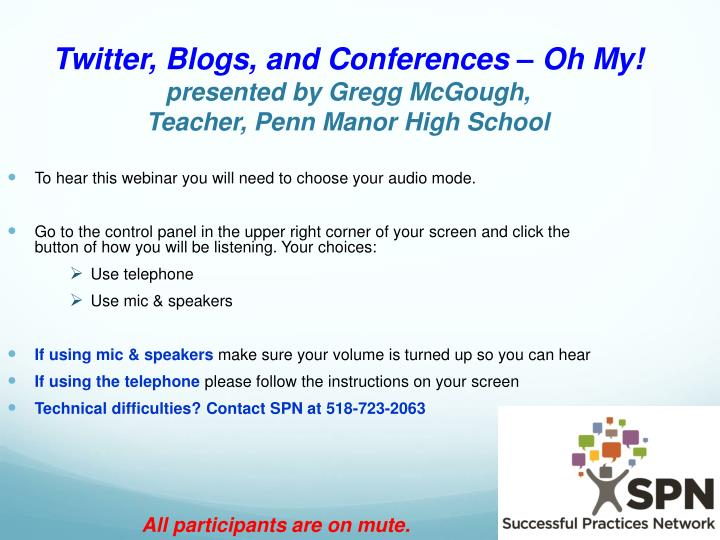twitter blogs and conferences oh my presented by gregg mcgough teacher penn manor high school n.