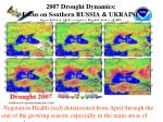 2007 drought dynamics focus on southern russia ukraine from noaa 18 vegetation health index vhi
