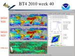 bt4 2010 week 40