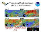 vegetation condition index vci ussr southeast