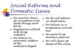 social reforms and domestic issues