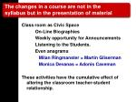 the changes in a course are not in the syllabus but in the presentation of material