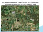 exurban development rural howard county maryland baltimore towson metropolitan statistical area