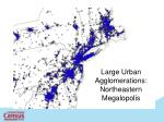 large urban agglomerations northeastern megalopolis