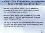 question 2 what is the minimum population size for an entity to be considered urban1