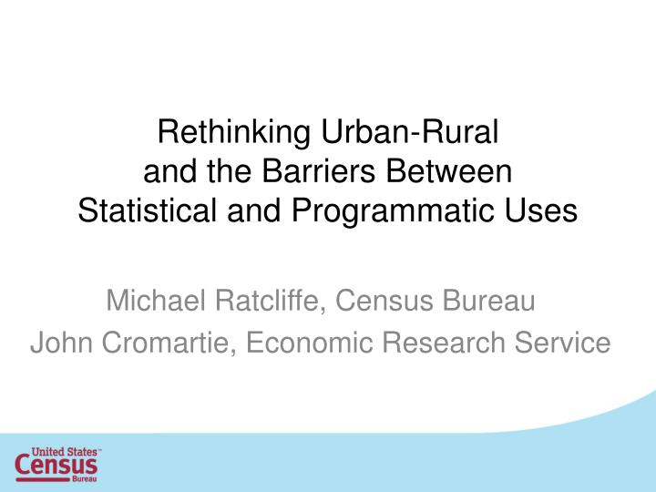 rethinking urban rural and the barriers between statistical and programmatic uses n.