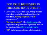 for true believers in the lord jesus christ