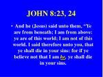 john 8 23 24