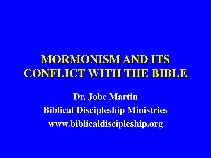 mormonism and its conflict with the bible n.