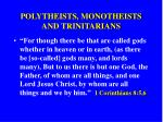 polytheists monotheists and trinitarians