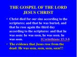 the gospel of the lord jesus christ