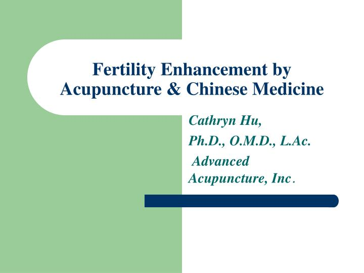 fertility enhancement by acupuncture chinese medicine n.