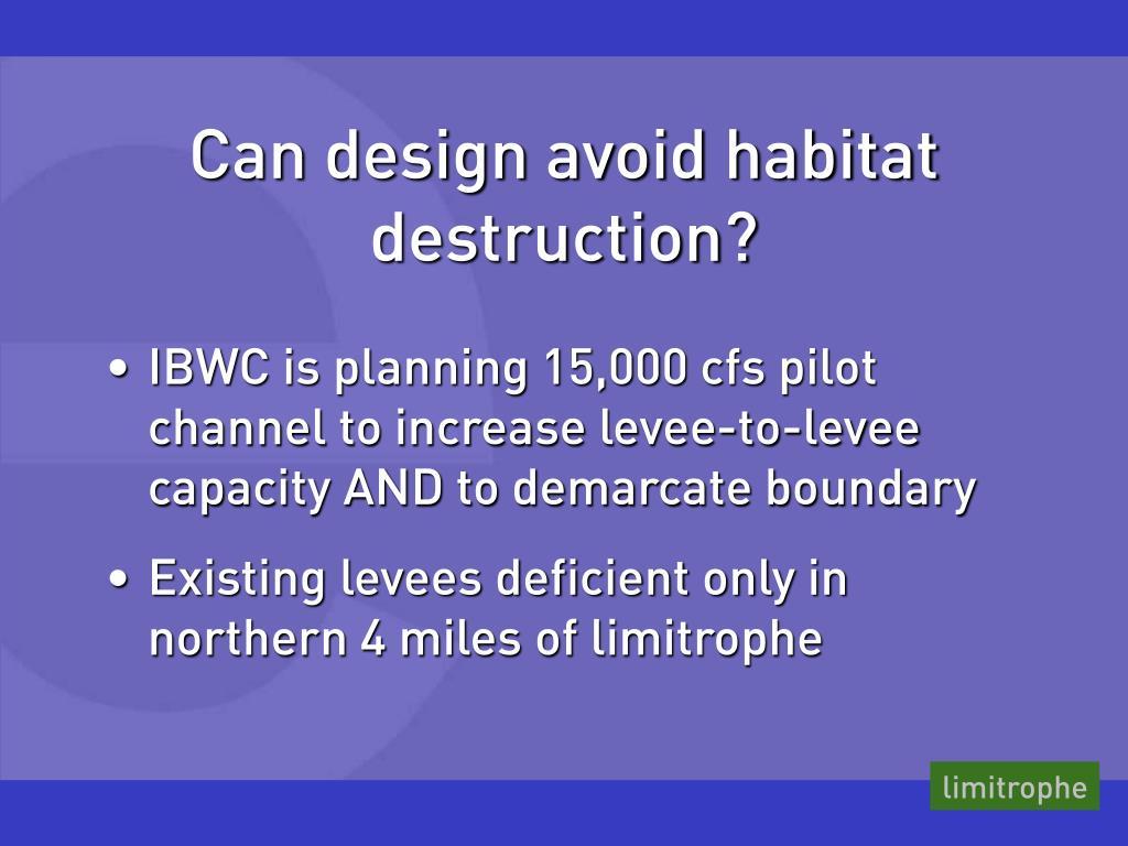 Can design avoid habitat destruction?