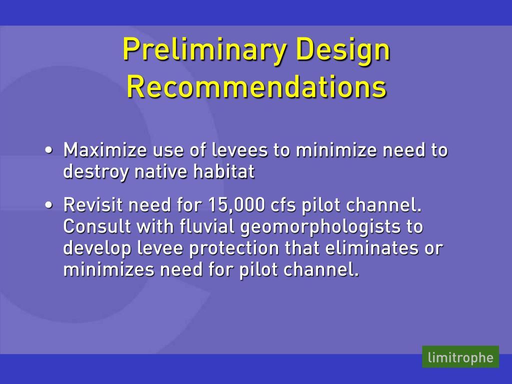 Preliminary Design Recommendations