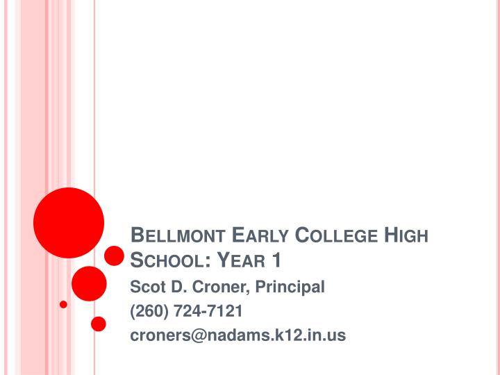 bellmont early college high school year 1 n.