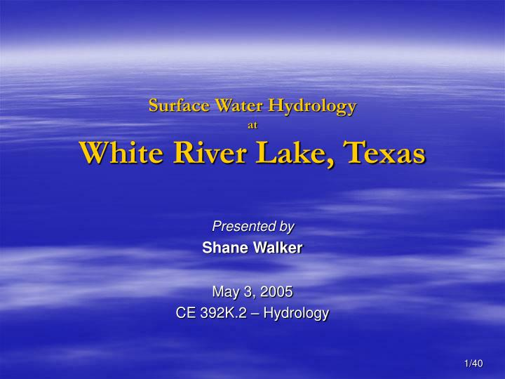 surface water hydrology at white river lake texas n.
