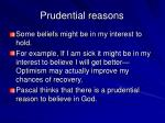 prudential reasons