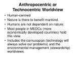 anthropocentric or technocentric worldview