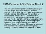 1999 easement city school district