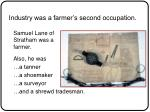 industry was a farmer s second occupation