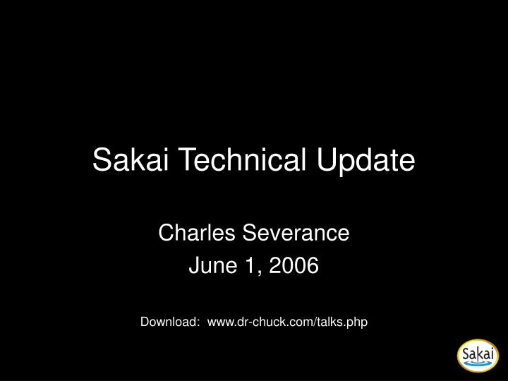 sakai technical update n.
