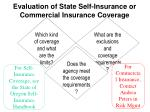 evaluation of state self insurance or commercial insurance coverage