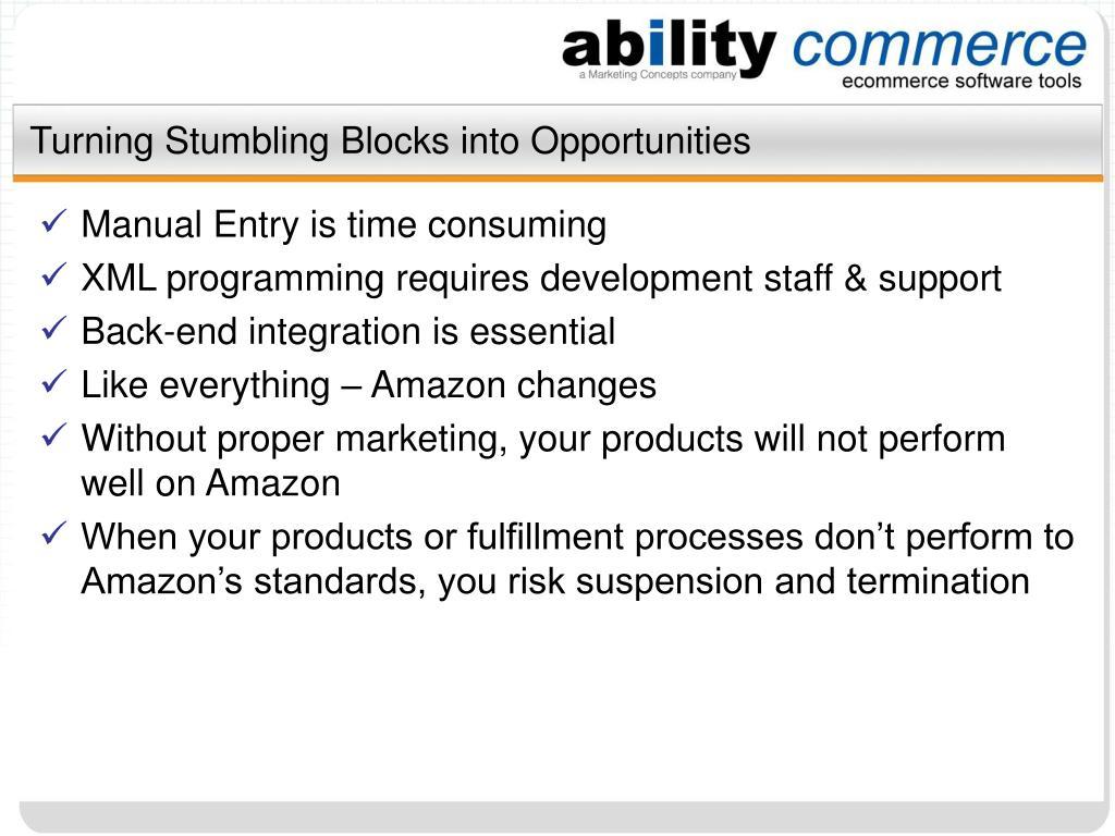 Turning Stumbling Blocks into Opportunities