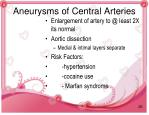 aneurysms of central arteries