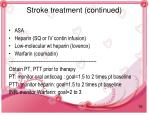 stroke treatment continued