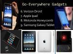 go everywhere gadgets1