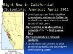 right now in california scientific america april 2011