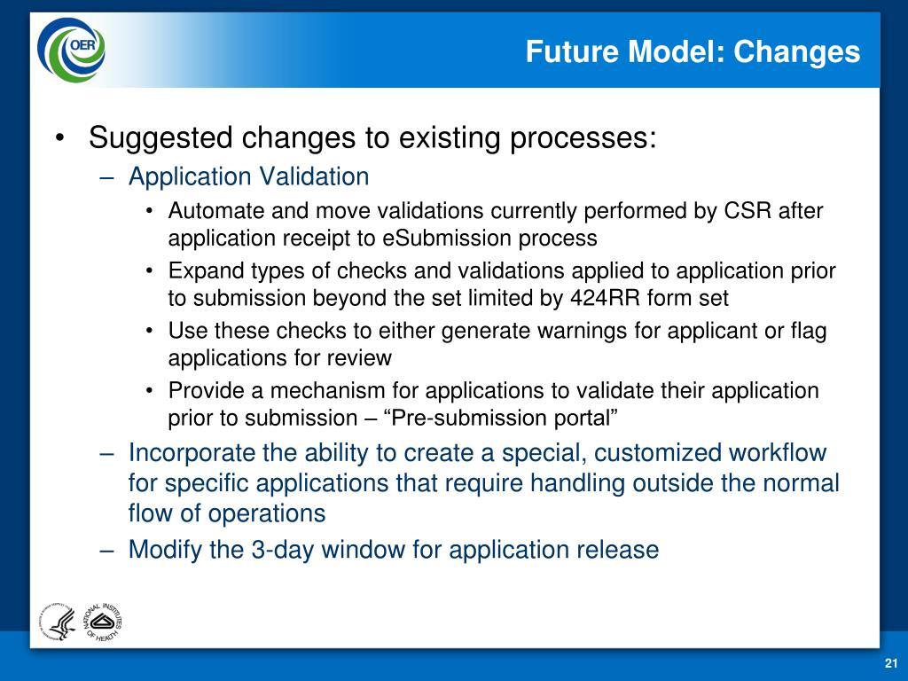 Future Model: Changes