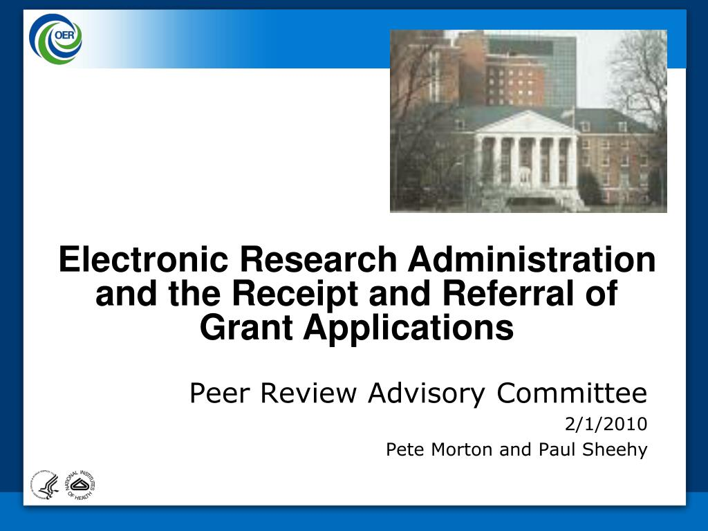 Electronic Research Administration and the Receipt and Referral of Grant Applications