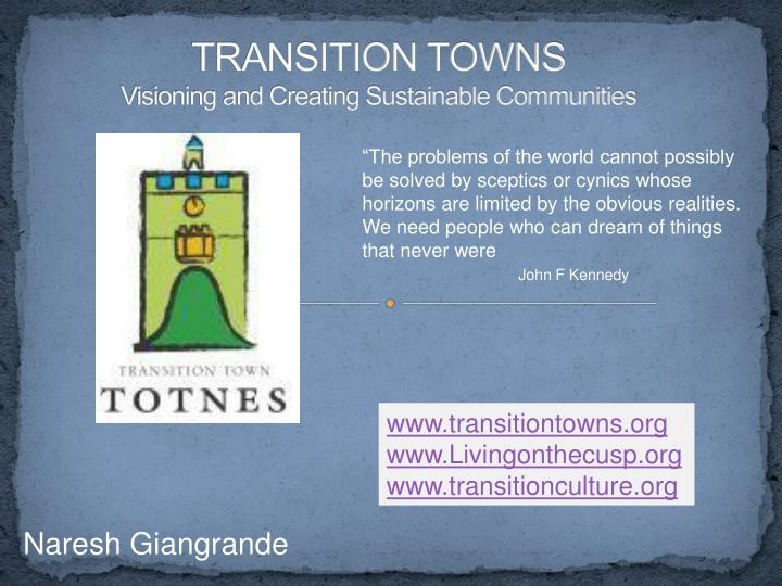 transition towns visioning and creating sustainable communities n.