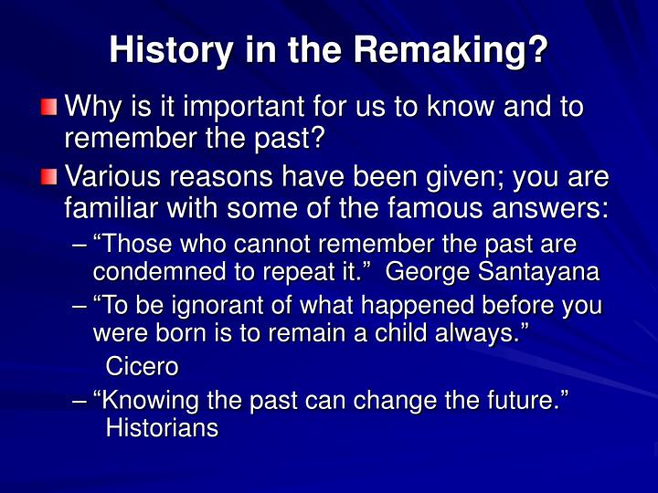 history in the remaking n.