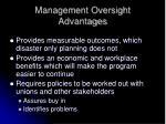 management oversight advantages
