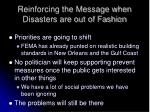 reinforcing the message when disasters are out of fashion