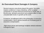 an overvalued stock damages a company3